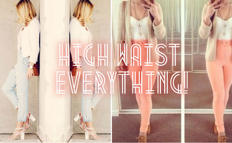 highwaisteverything