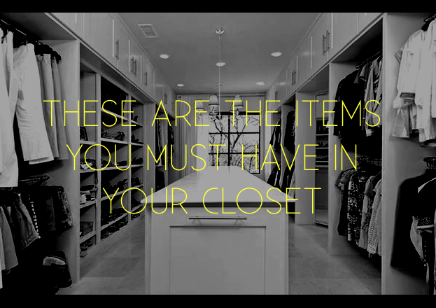 These are the Items You Must Have In Closet